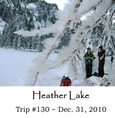 Trip 130 Heather Lake 12-31-10