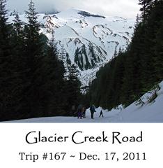 Trip 167 Glacier Creek Road 12-17-2011