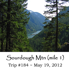 Trip 184 Sourdough Mountain