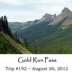 Trip 192 Gold Run Pass