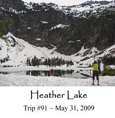 Trip 91 Heather Lake 05-31-09